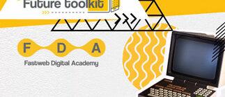 Future Toolkit di Fastweb Digital Academy